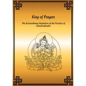 King of Prayers - The Extraordinary Aspiration of the Practice of Samantabhadra - PDF