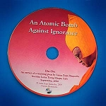 Atomic Bomb Against Ignorance - DVD