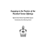Engaging in the Practice of the Hundred Torma Offerings PDF