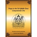 Chenrezig - Prayer to the Six-Syllable Great Compassionate One eBook