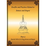 Statues and Stupas - Part 3: Essential Advice and practices for Filling Statues and Stupas PDF