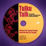 Tulku Talk: Advice for Young People (and the Not So Young) DVD