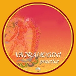 Vajrayogini Long Sadhana, The Nearing Path to Great Bliss - Tunes in English - MP3 Download