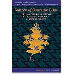 Source of Supreme Bliss - Heruka Chakrasamvara Five Deity Practice and Commentary