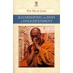Illuminating The Path to  Enlightenment eBook