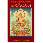 The Life and Teachings of Naropa