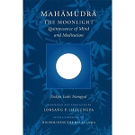 Mahamudra, The Moonlight, Quintessence Of Mind And Meditation