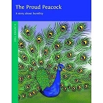 The Proud Peacock - A Story about Humility