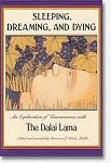 Sleeping, Dreaming, and Dying An Exploration of Consciousness