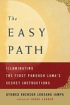 Easy Path,  Illuminating the First Panchen Lama's Secret Instructions