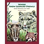 Where Snow Leopard Prowls, Wild Animals of Tibet