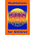 Meditations for Children - MP3 Download