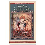 Chenrezig - A Short Practice of Four Arm Chenrezig