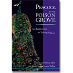 Peacock in the Poison Grove: Introduction to Mental Training Practice