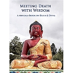 Meeting Death with Wisdom: A Mandala Ebook on Death & Dying