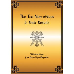 The Ten Non-virtues & Their Results, A Convenient Outline for Quick Reference ((bklt_lttr)