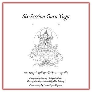 Six-Session Guru Yoga with commentary by Lama Zopa Rinpoche  eBook