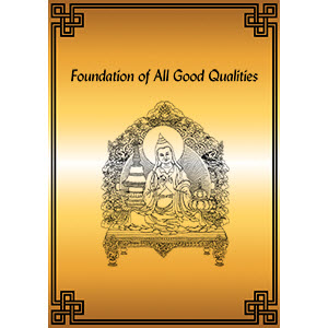 The Foundation of All Good Qualities PDF