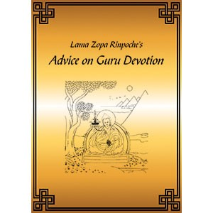 Guru Devotion - Lama Zopa Rinpoche's Advice PDF