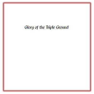 Glory of the Triple Ground PDF