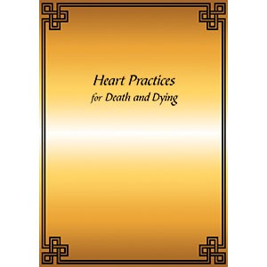 Heart Practices for Death and Dying PDF