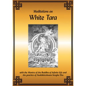 White Tara: Meditations on White Tara PDF