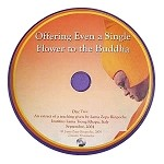 Offering Even a Single Flower to The Buddha - DVD