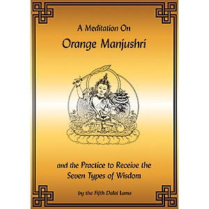 Manjushri, A Meditation on Orange Manjushri PDF