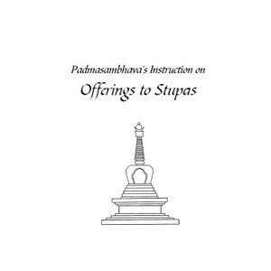 Padmasambhava's Instruction on Offerings to Stupas PDF