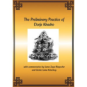 The Preliminary Practice of Dorje Khadro PDF