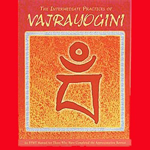 Vajrayogini - The Intermediate Practices of Vajrayogini
