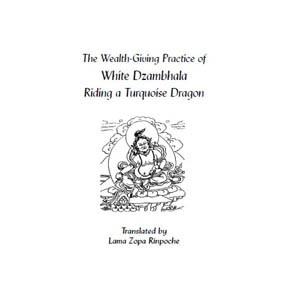 Dzambhala - The Wealth-Giving Practice of White Dzambhala  eBook