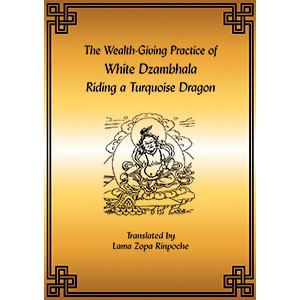 Dzambhala - The Wealth-Giving Practice of White Dzambhala PDF