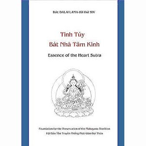 Essence of the Heart Sutra in Vietnamese - Tinh T�y B�t Nh� T�m Kinh,  �alai Lama
