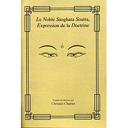 French: Le Noble Sanghata Soutra, Expression de la Doctrine, 2007