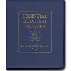 Essential Buddhist Prayers Volume III with Vinyl Binder
