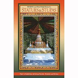 Statues and Stupas - Part 3: Essential Advice and practices for Filling Statues and Stupas
