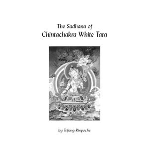 White Tara Chintachakra- long sadhana for retreat (bklt_lttr)