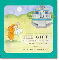 The Gift: A Magical Story about Caring for the Earth