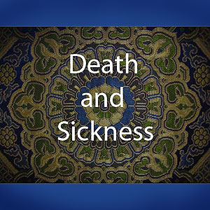 Sickness and Death