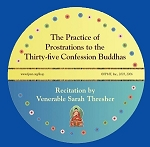 Practice of Prostrations to the 35 Buddhas - MP3 Download