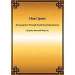 Heart Spoon: Encouragement Through Recollecting Impermanence PDF
