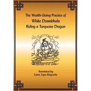 The Wealth-Giving Practice of White Dzambhala PDF