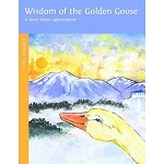 Wisdom of the Golden Goose