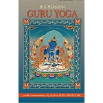 Six-Session Guru Yoga with commentary by Lama Zopa Rinpoche eBook & PDF