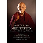 Mastering Meditation - Instructions on Calm Abiding and Mahamudra eBook