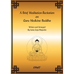 A Brief Meditation-Recitation on Guru Medicine Buddha eBook & PDF