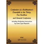 Confession of a Bodhisattva's Downfalls to the Thirty-Five Buddhas and General Confession eBook & PDF