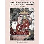 The Stories and Words of Great Buddhist Masters, Volume 1
