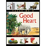 Tales of a Good Heart Book